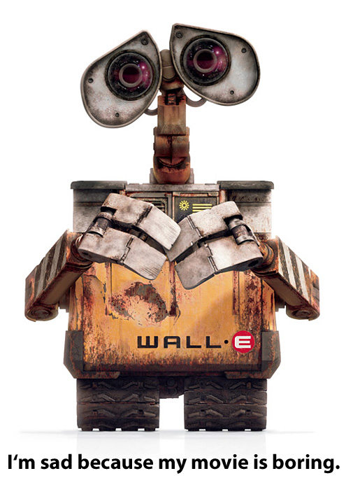 Wall-E is boring